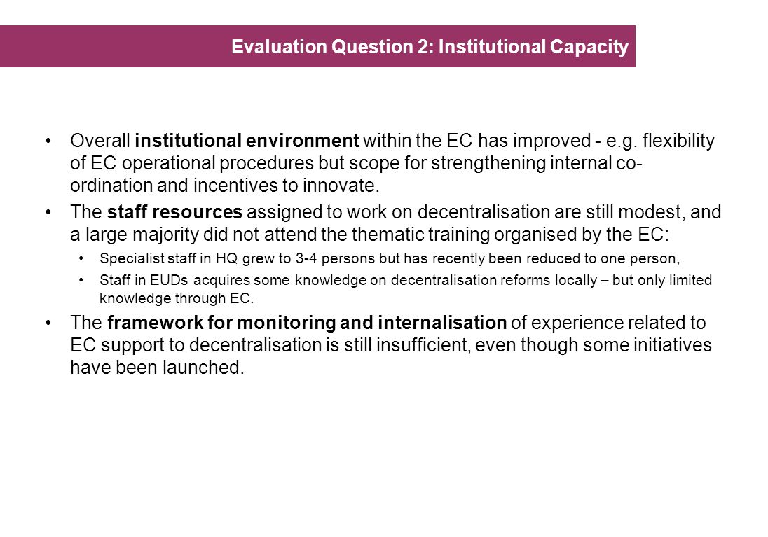 Evaluation Question 2: Institutional Capacity