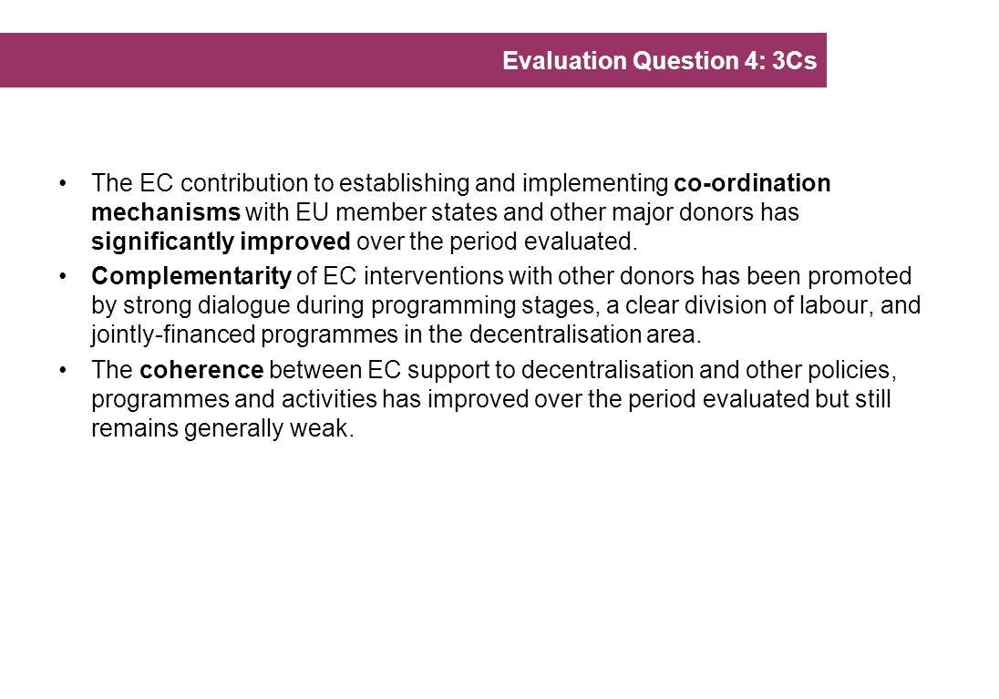 Evaluation Question 4: 3Cs