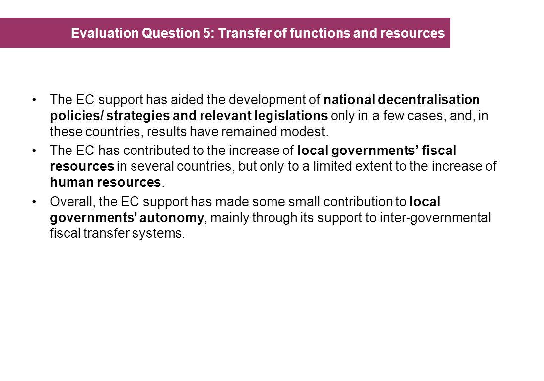 Evaluation Question 5: Transfer of functions and resources
