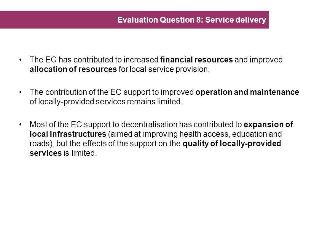Evaluation Question 8: Service delivery