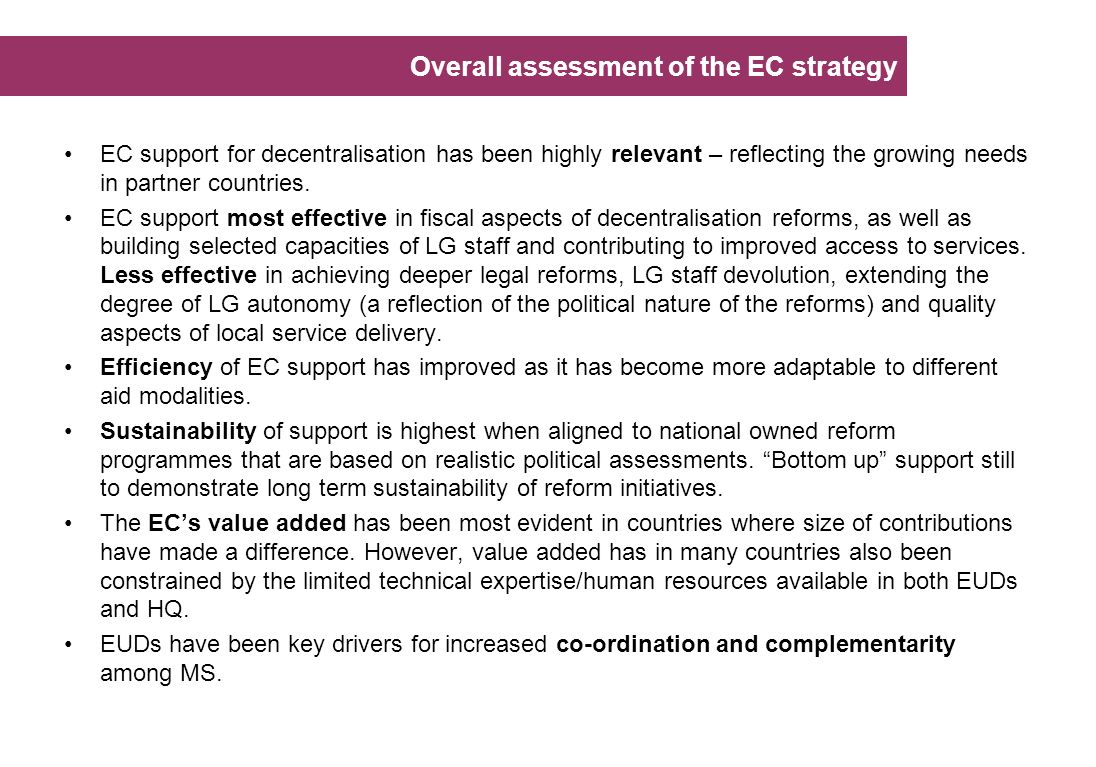Overall assessment of the EC strategy