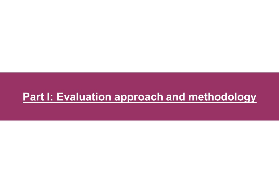 Part I: Evaluation approach and methodology