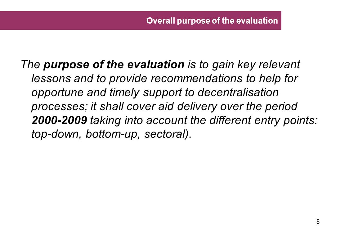 Overall purpose of the evaluation