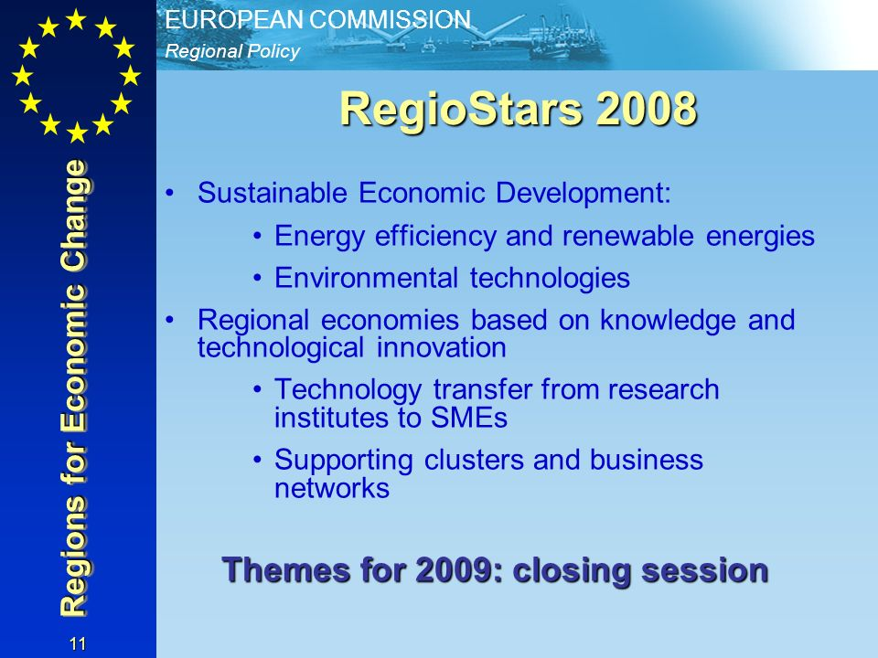 Themes for 2009: closing session Regions for Economic Change