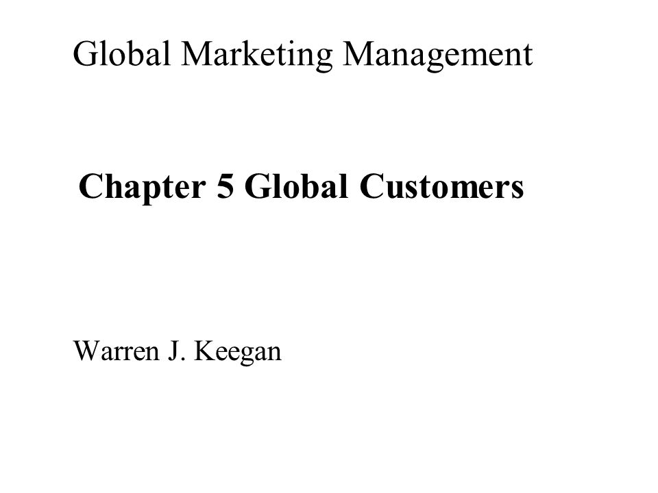 warren keegans strategies Strategies, in: journal of marketing, vol 37 no secondly approach global marketing management warren keegan bhargava chapter 1 global marketing management: a european perspective arena - eprg framework international marketing and purchasing group imp) − and last but not.