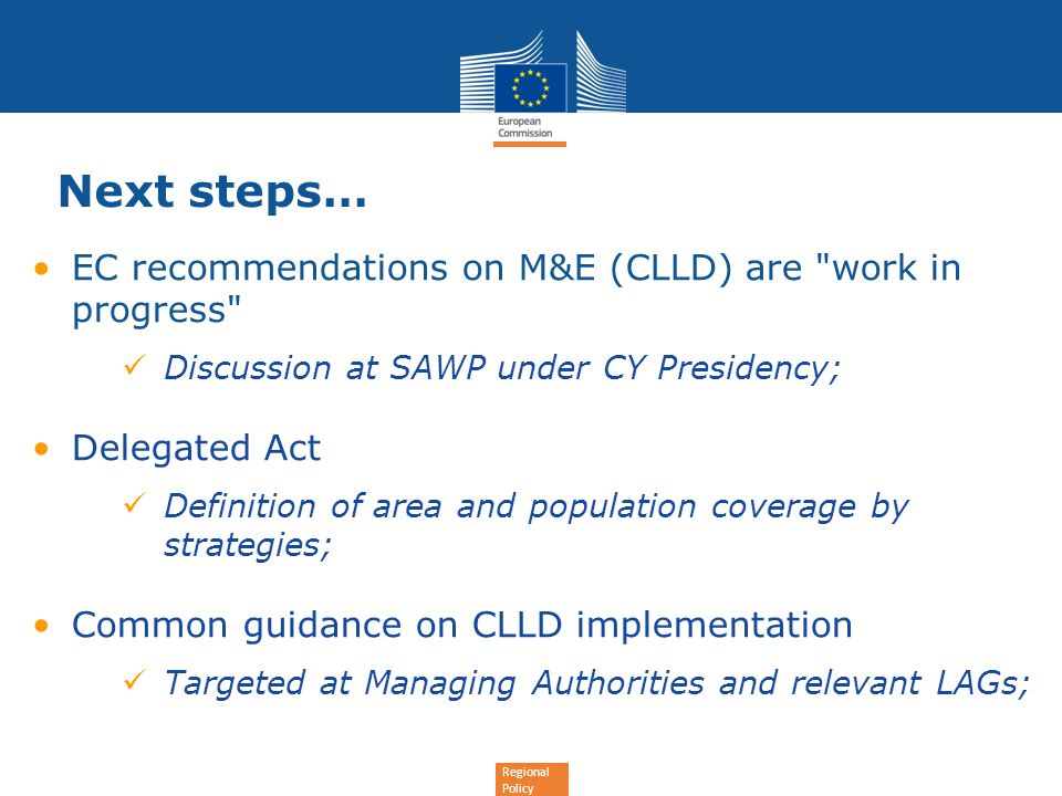 Next steps… EC recommendations on M&E (CLLD) are work in progress