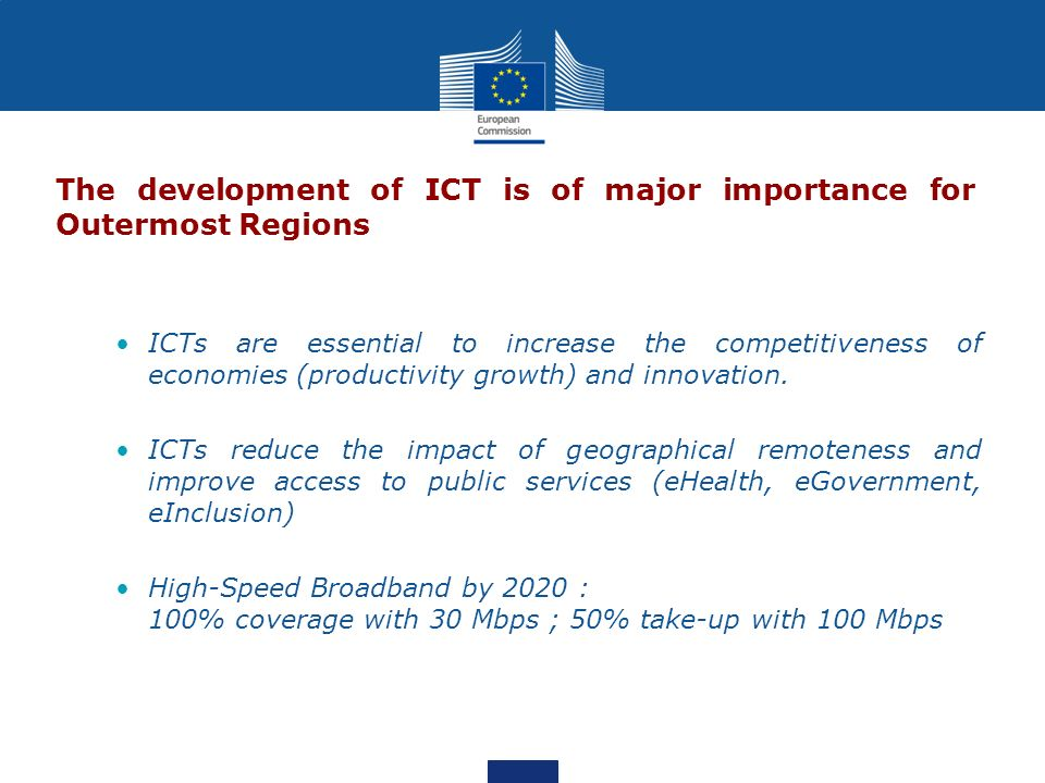 The development of ICT is of major importance for Outermost Regions