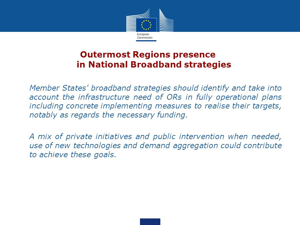 Outermost Regions presence in National Broadband strategies