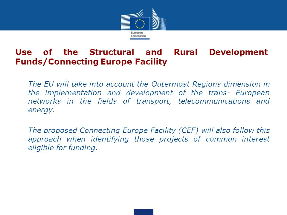 Use of the Structural and Rural Development Funds/Connecting Europe Facility
