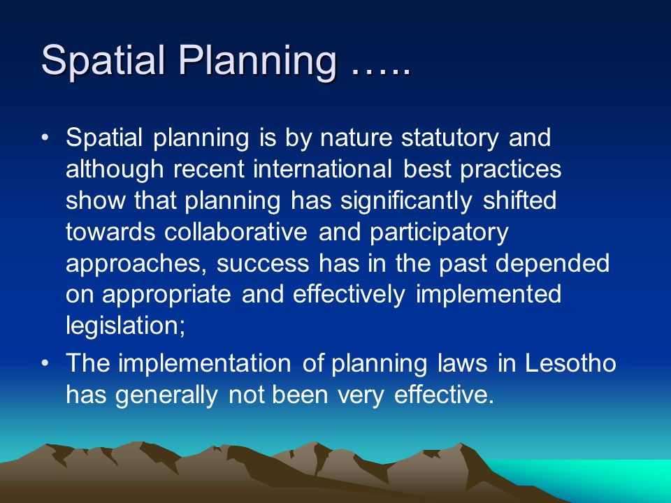 Spatial Planning …..