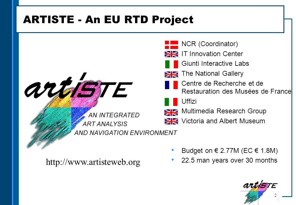 ARTISTE - An EU RTD Project