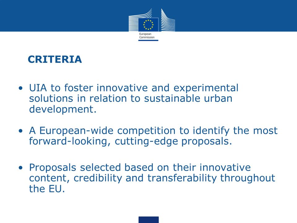 CRITERIA UIA to foster innovative and experimental solutions in relation to sustainable urban development.