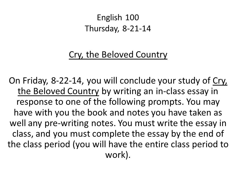 on a sheet of paper write about the following quote ppt  81 cry the beloved country english 100 thursday