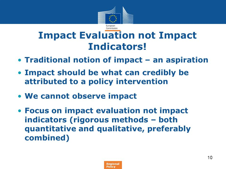 Impact Evaluation not Impact Indicators!