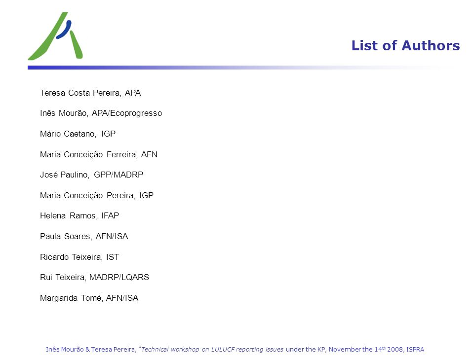 List of Authors LULUCF (CRF 5) Teresa Costa Pereira, APA