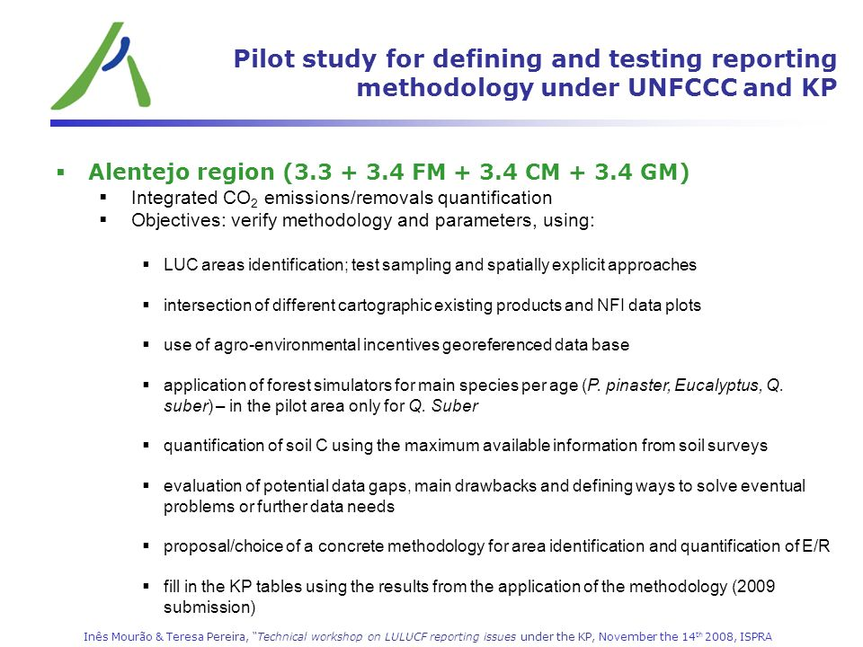 Pilot study for defining and testing reporting methodology under UNFCCC and KP