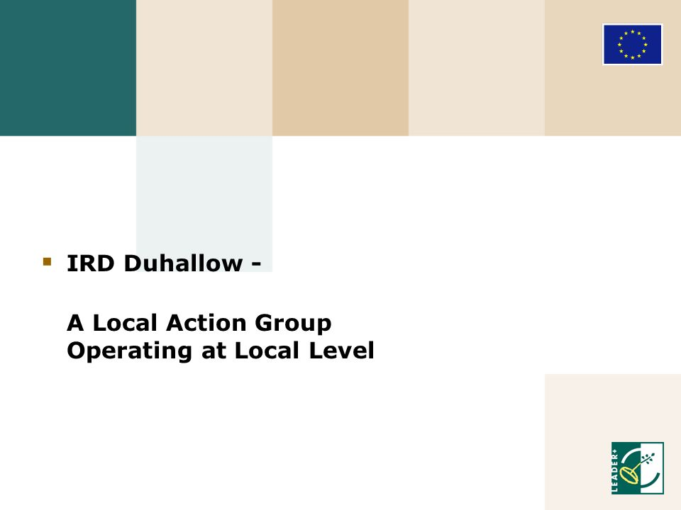 IRD Duhallow - A Local Action Group Operating at Local Level