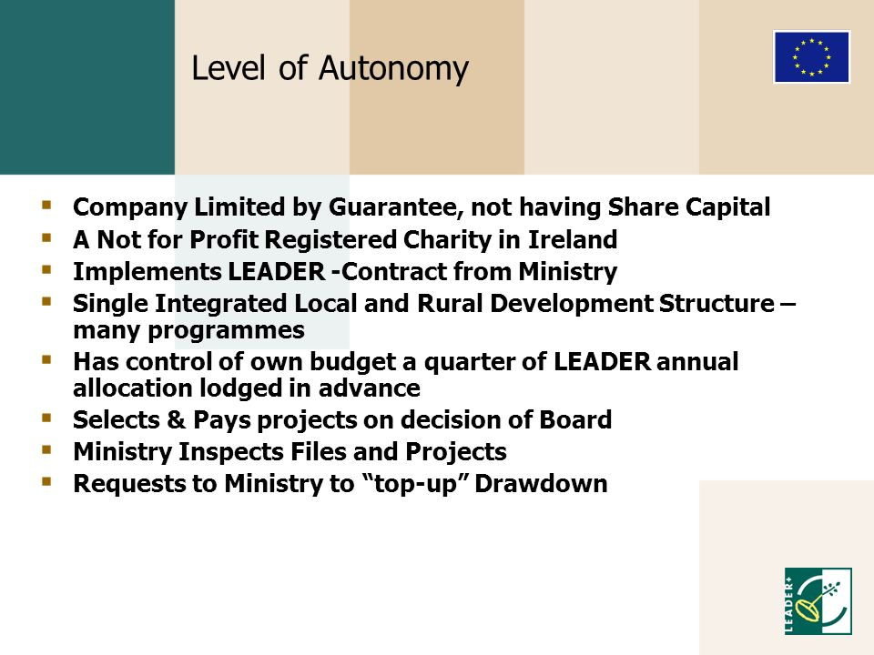 Level of Autonomy Company Limited by Guarantee, not having Share Capital. A Not for Profit Registered Charity in Ireland.