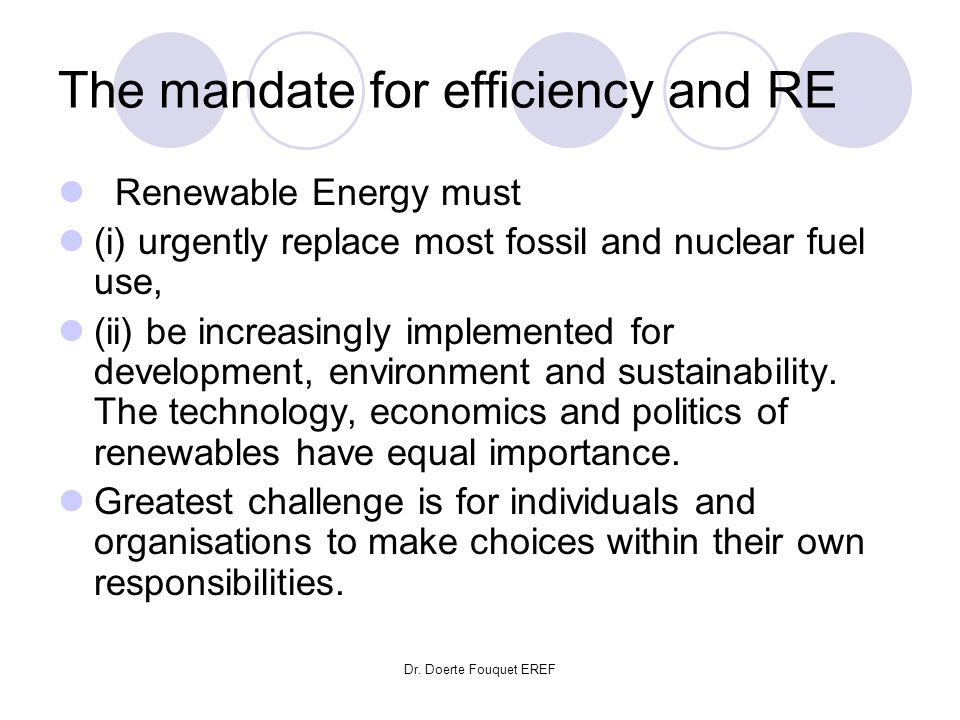 The mandate for efficiency and RE