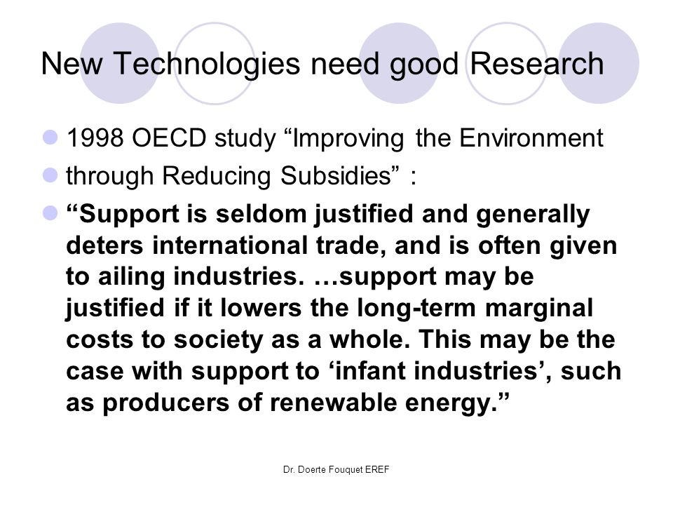New Technologies need good Research