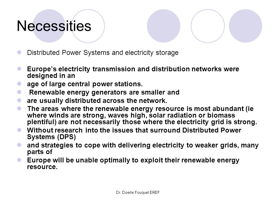 Necessities Distributed Power Systems and electricity storage