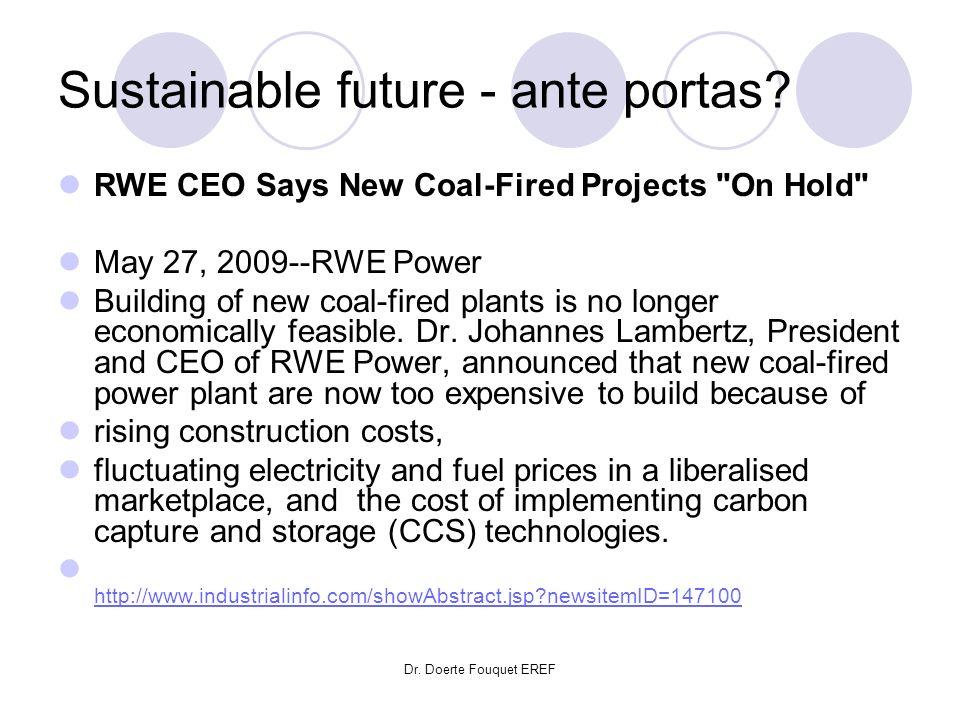 Sustainable future - ante portas