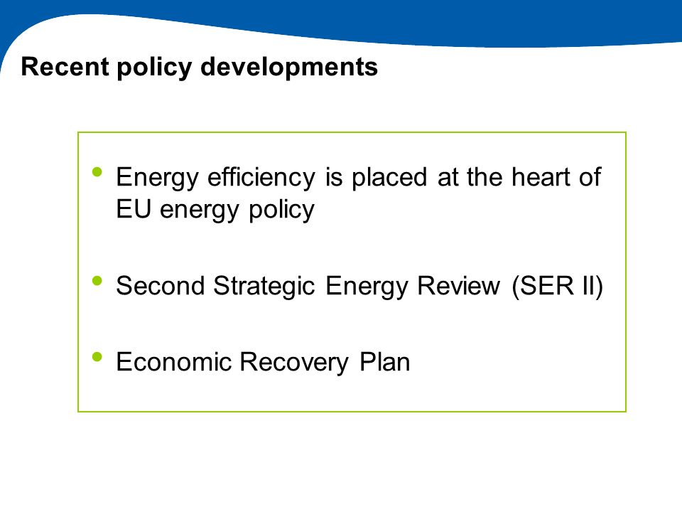 Recent policy developments
