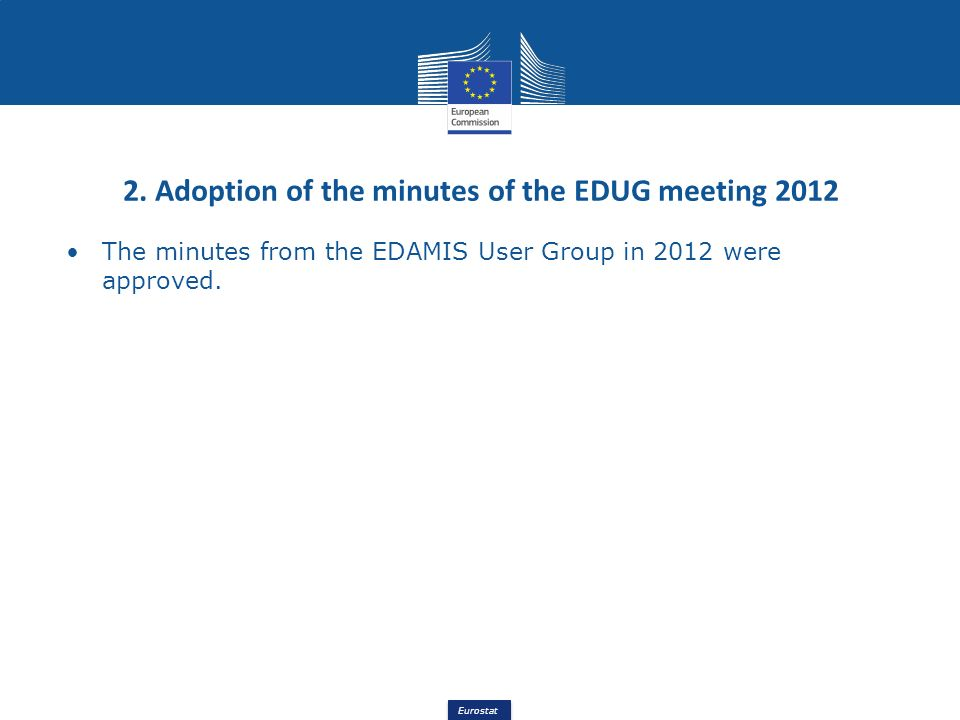 2. Adoption of the minutes of the EDUG meeting 2012