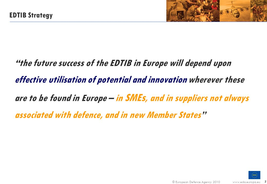 the future success of the EDTIB in Europe will depend upon
