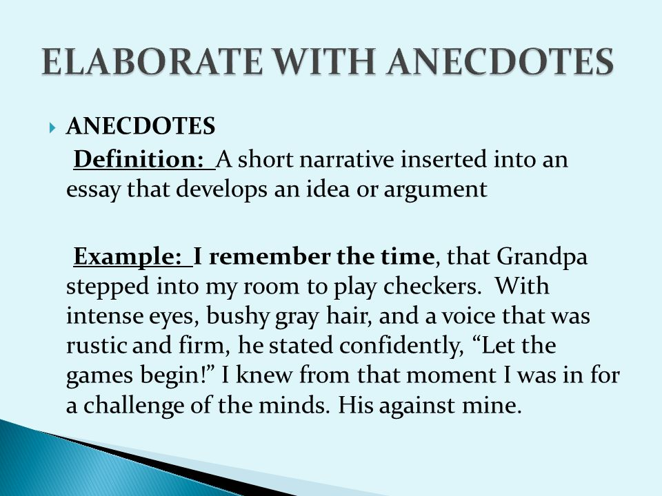 Purpose of Anecdotes