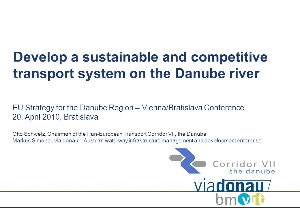 Develop a sustainable and competitive transport system on the Danube river