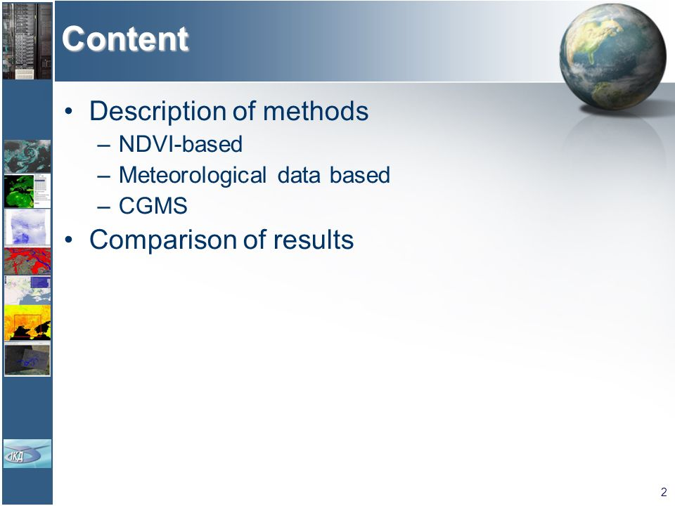Content Description of methods Comparison of results NDVI-based