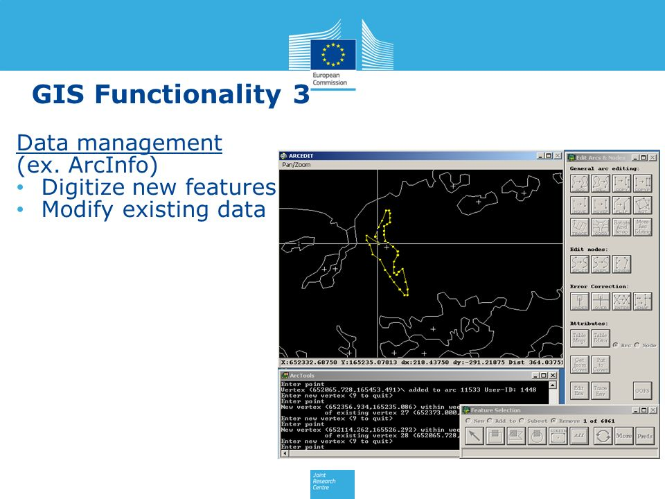 GIS Functionality 3 Data management (ex. ArcInfo)
