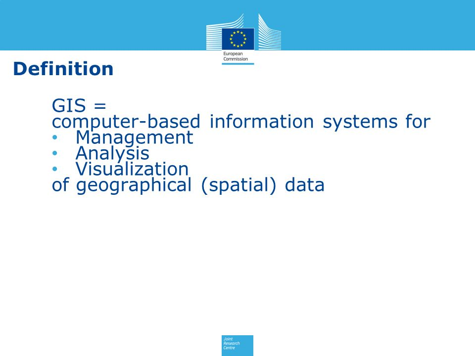 Definition GIS = computer-based information systems for.