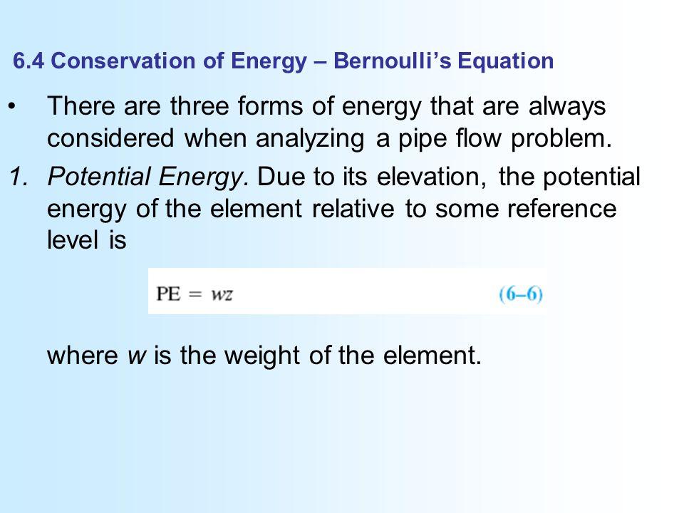 bernoulli equation pipe flow. 6.4 conservation of energy \u2013 bernoulli\u0027s equation bernoulli pipe flow l
