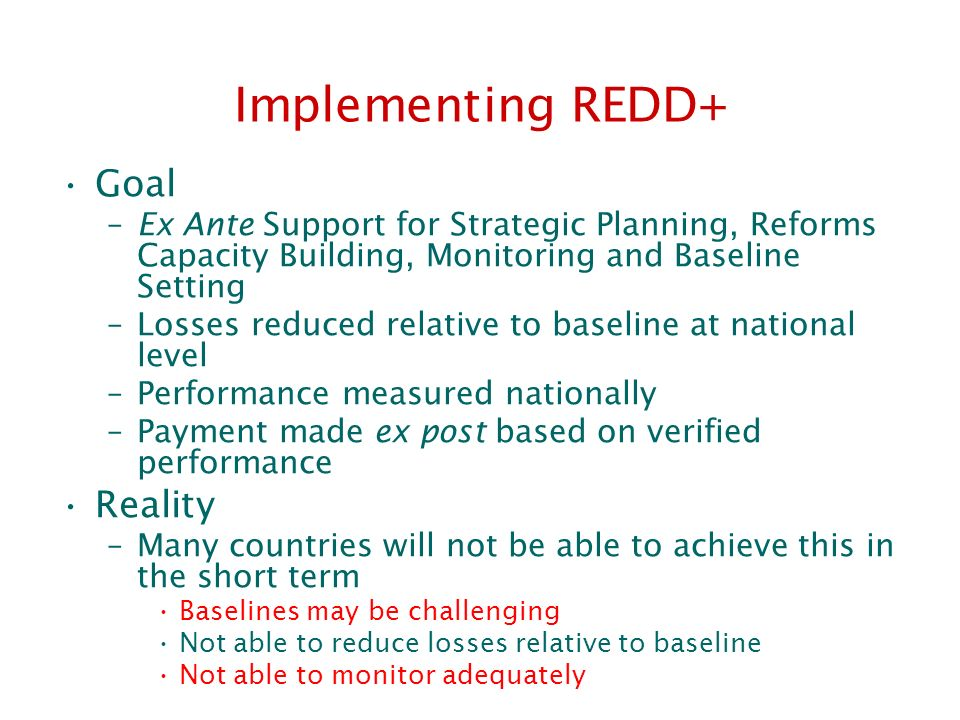 Implementing REDD+ Goal Reality