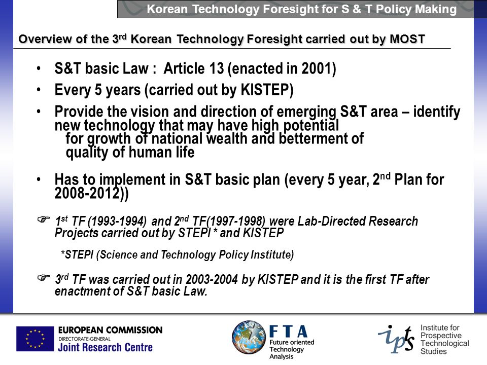Korean Technology Foresight for S & T Policy Making