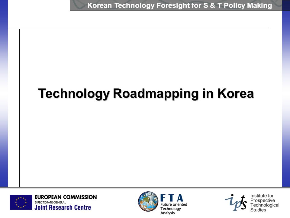 Technology Roadmapping in Korea