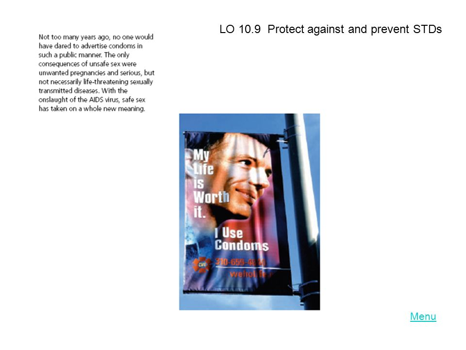 LO 10.9 Protect against and prevent STDs