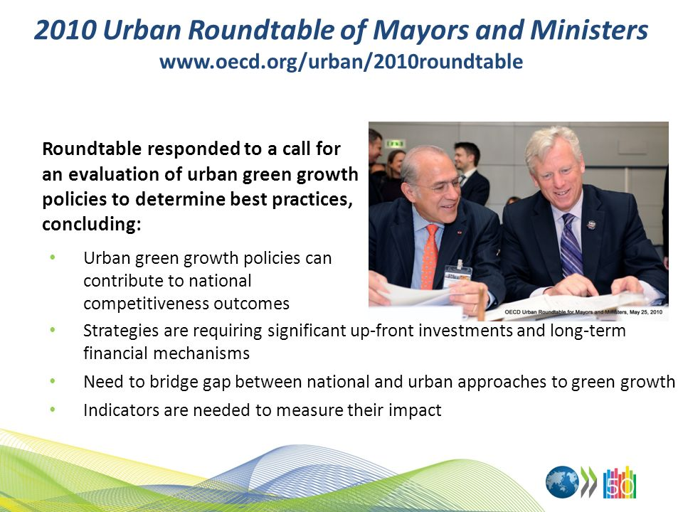 2010 Urban Roundtable of Mayors and Ministers www. oecd