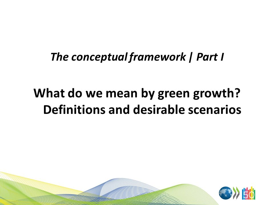 What do we mean by green growth Definitions and desirable scenarios
