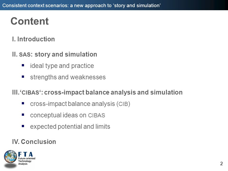 Content I. Introduction II. SAS: story and simulation