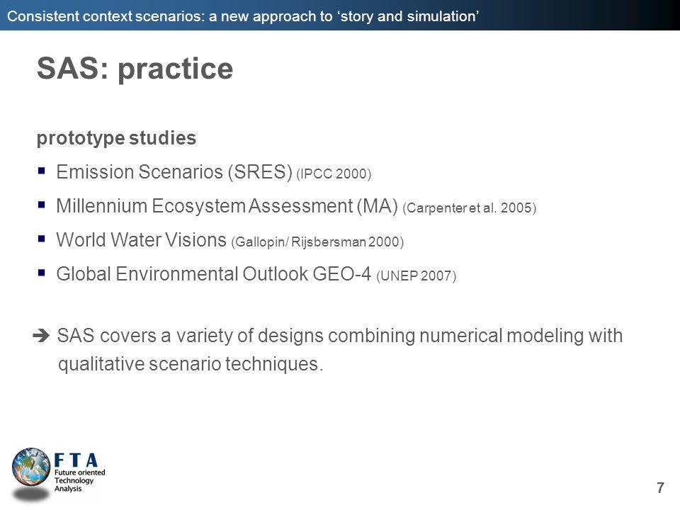 SAS: practice prototype studies Emission Scenarios (SRES) (IPCC 2000)