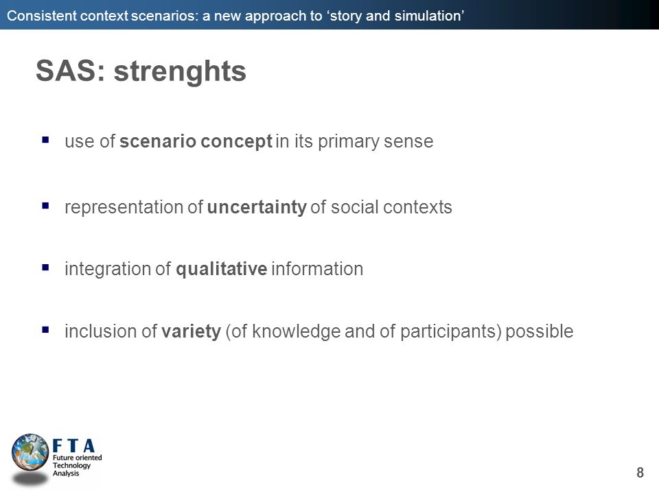 SAS: strenghts use of scenario concept in its primary sense