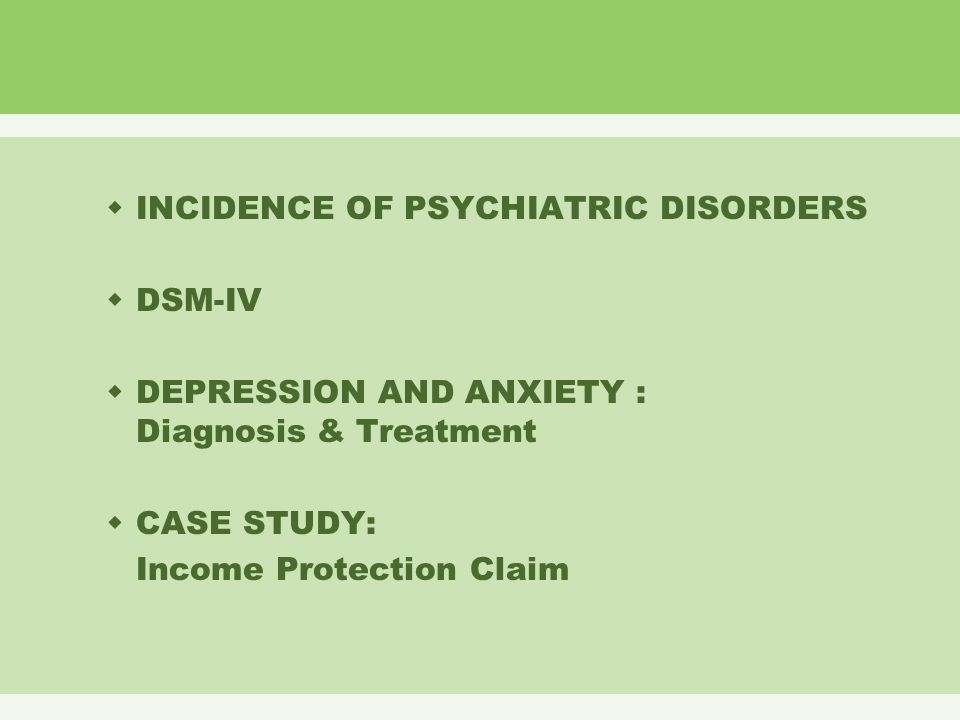 psychiatric case studies depression Example of psychiatric case study: a 24-year-old woman with panic attacks and phobia.