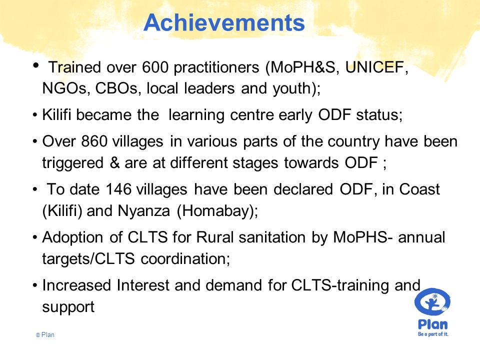 Achievements Trained over 600 practitioners (MoPH&S, UNICEF, NGOs, CBOs, local leaders and youth);