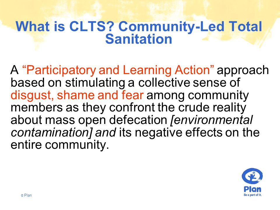 What is CLTS Community-Led Total Sanitation