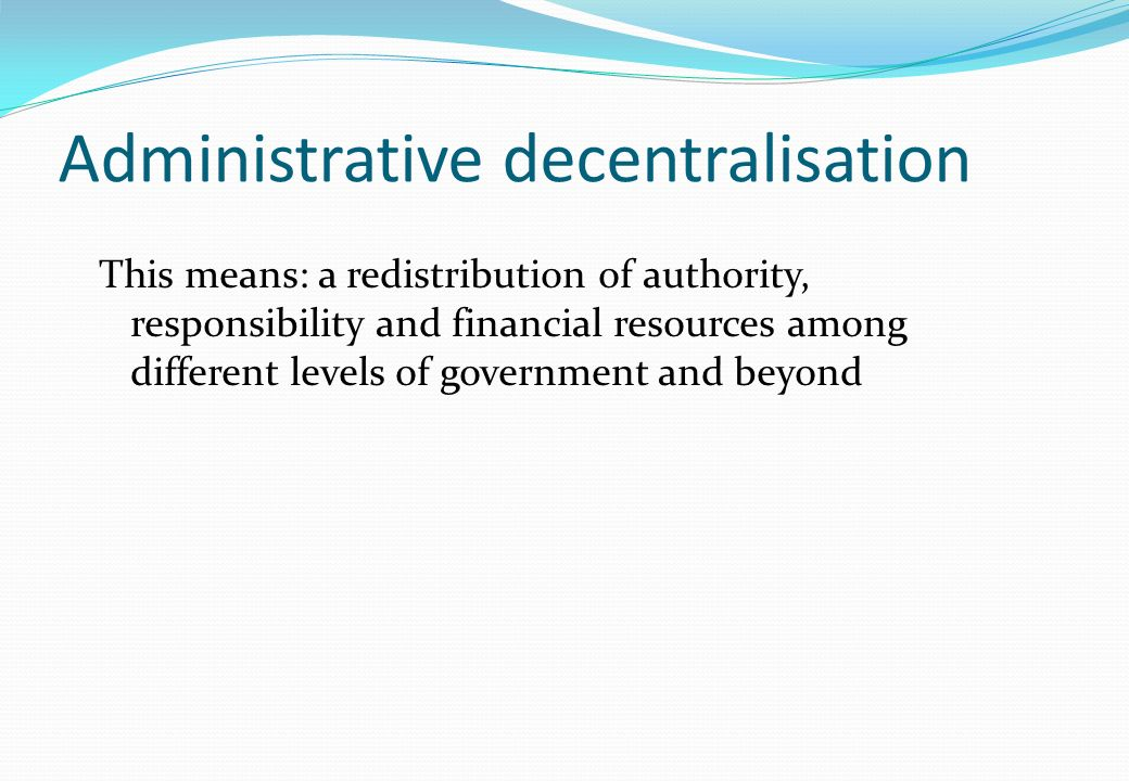 Administrative decentralisation
