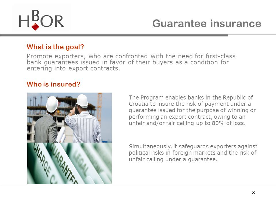Guarantee insurance What is the goal