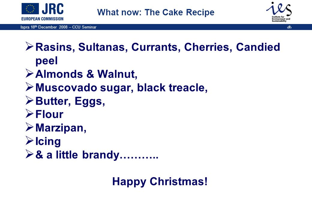 What now: The Cake Recipe